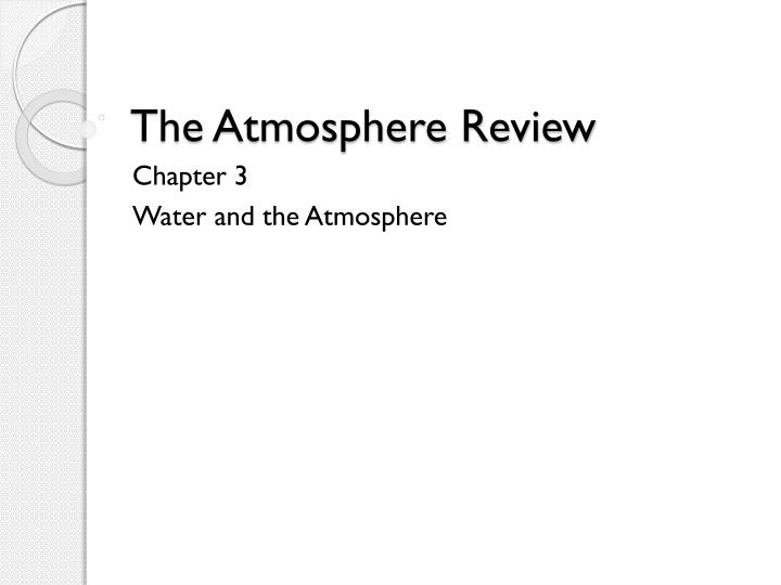 the atmosphere review n.