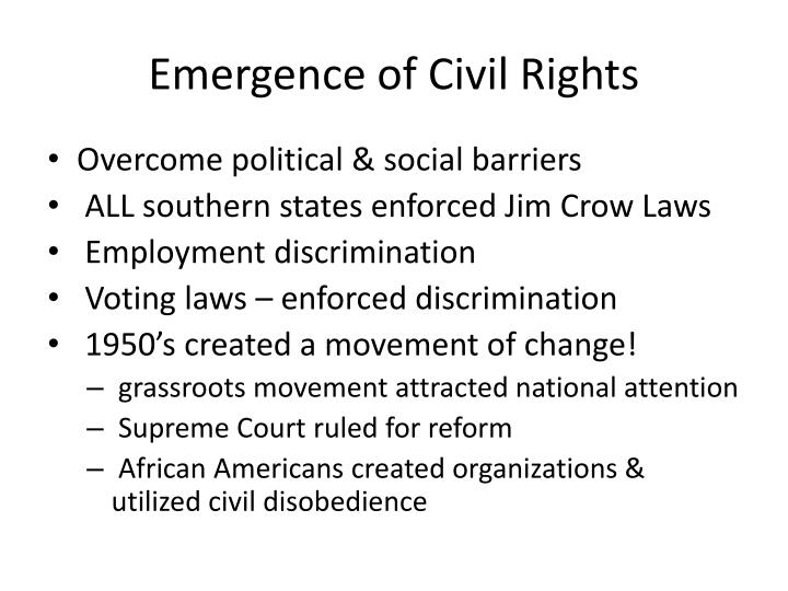 Emergence of Civil Rights