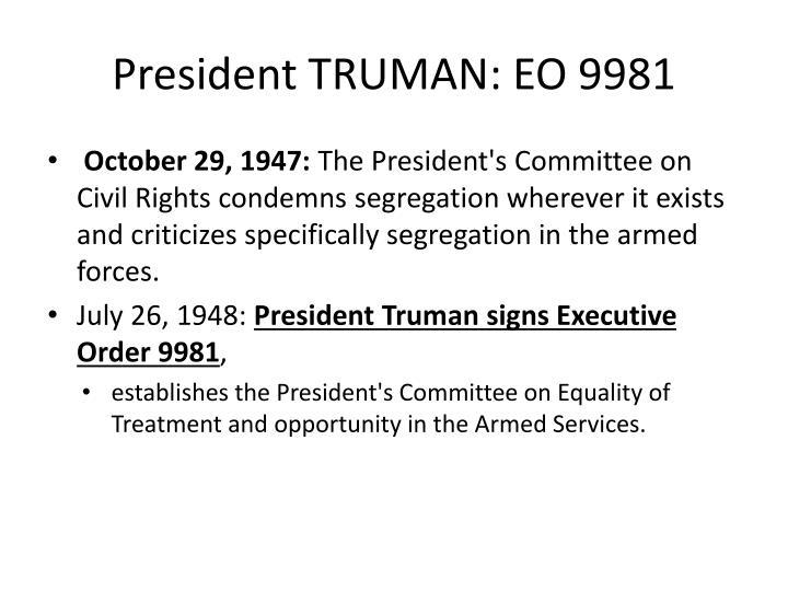 President TRUMAN: EO 9981