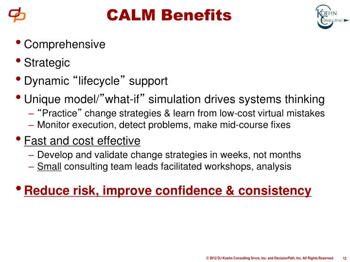 CALM Benefits