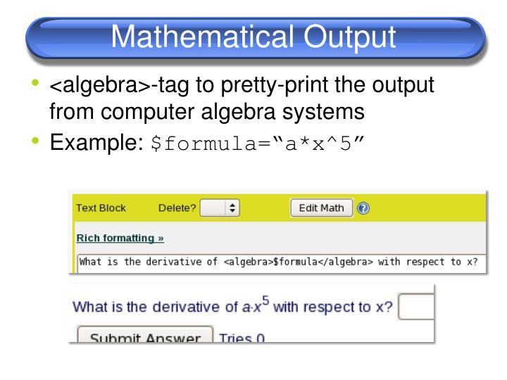 Mathematical Output