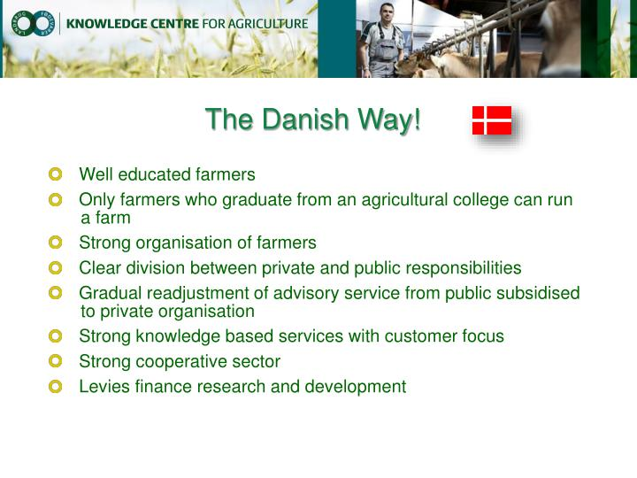 The Danish Way!