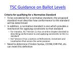 tsc guidance on ballot levels