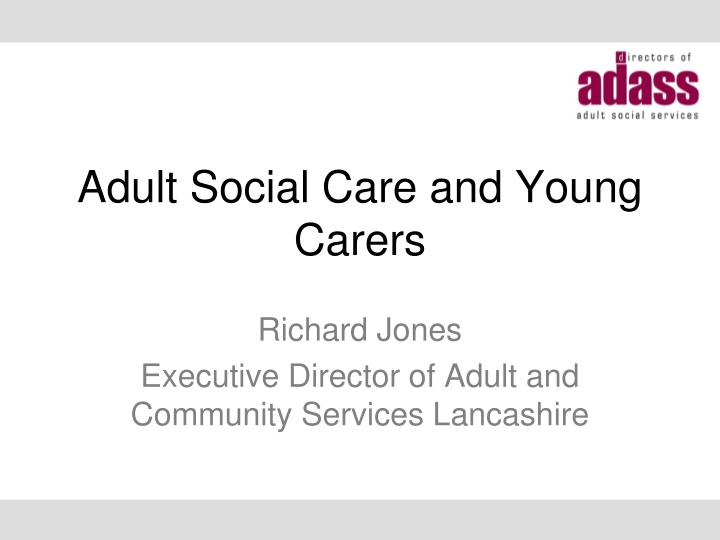 adult social care and young carers n.