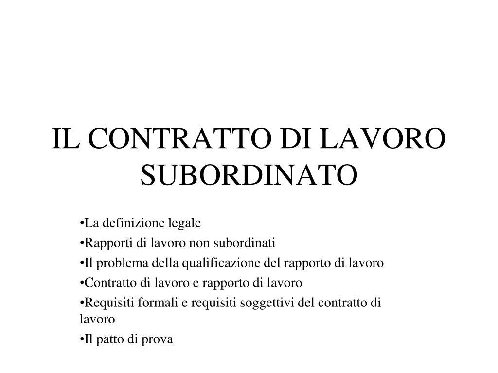 PPT - IL CONTRATTO DI LAVORO SUBORDINATO PowerPoint ...