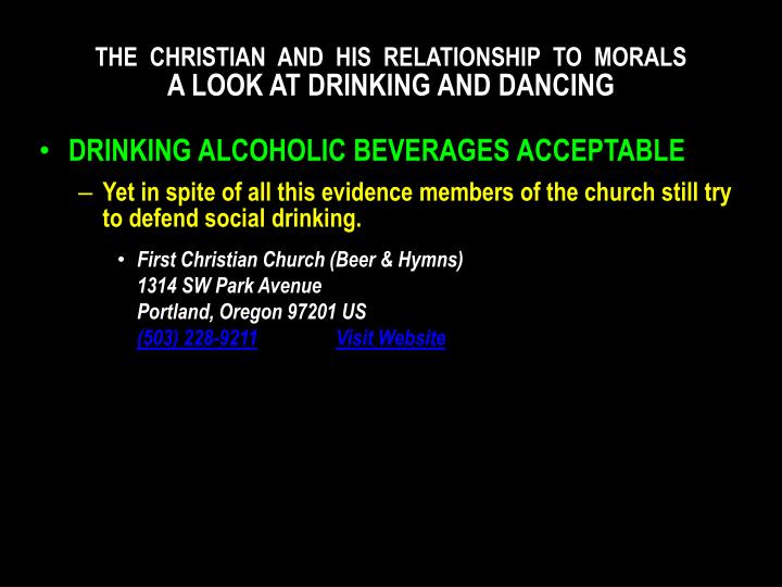 The christian and his relationship to morals a look at drinking and dancing2
