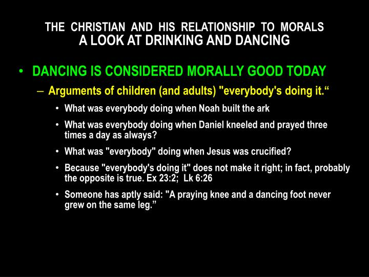 THE  CHRISTIAN  AND  HIS  RELATIONSHIP  TO  MORALS