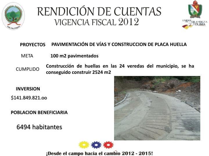 PAVIMENTACIÓN DE VÍAS Y CONSTRUCCION DE PLACA HUELLA