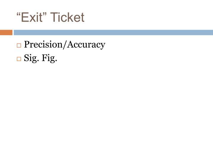 """""""Exit"""" Ticket"""