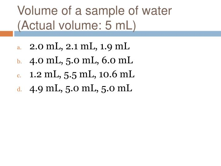 Volume of a sample of water