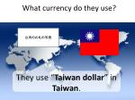 what currency do they use2