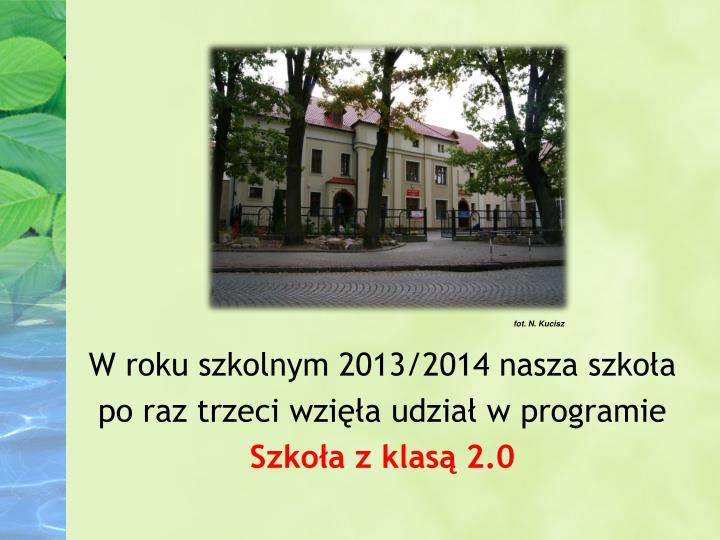 Fot. N. Kucisz