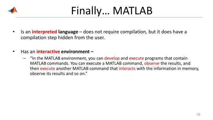Finally… MATLAB