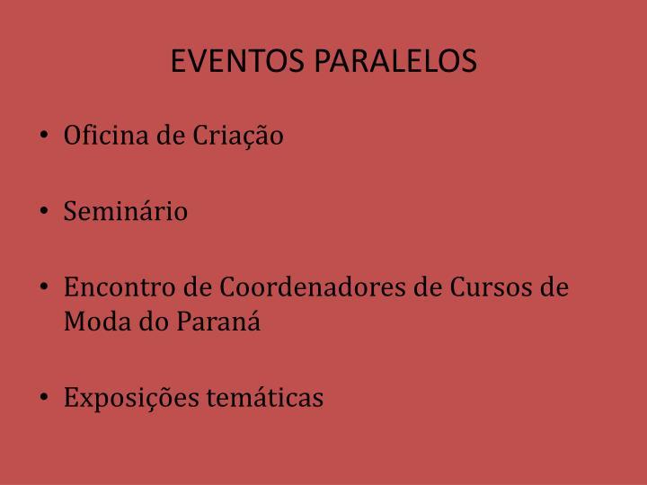 EVENTOS PARALELOS