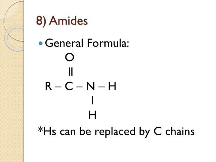 8) Amides