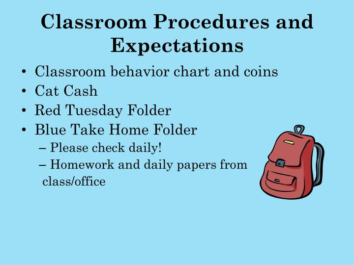 Classroom Procedures and Expectations