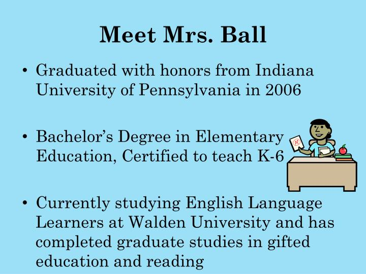 Meet mrs ball