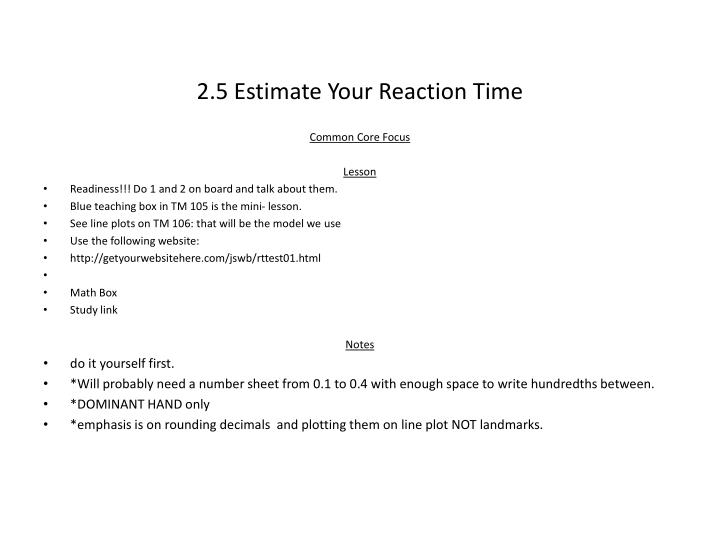 2.5 Estimate Your Reaction Time