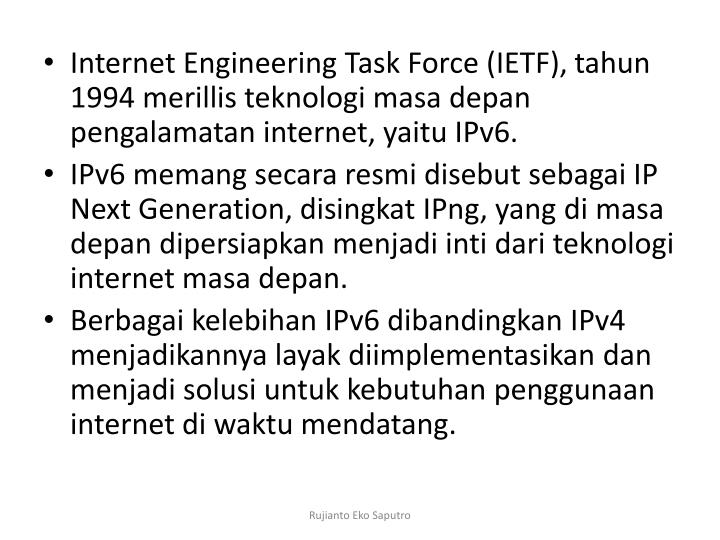 Internet Engineering Task Force (IETF),
