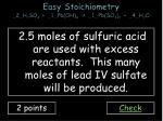 easy stoichiometry 2 h 2 so 4 1 pb oh 4 1 pb so 4 2 4 h 2 o1