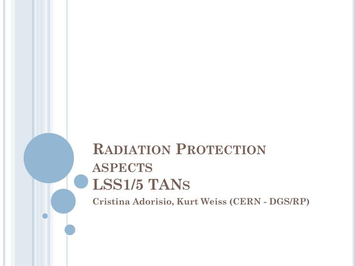 radiation protection aspects lss1 5 tans n.