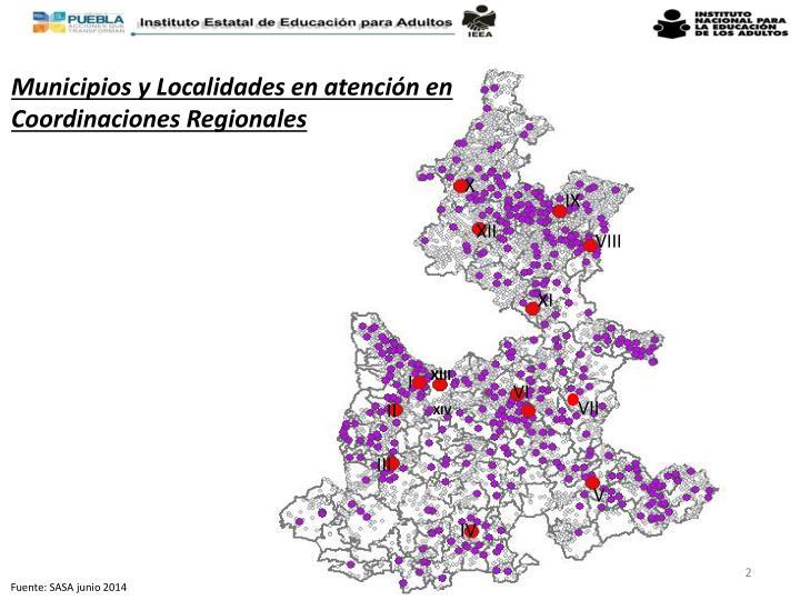 Municipios y Localidades en atención en