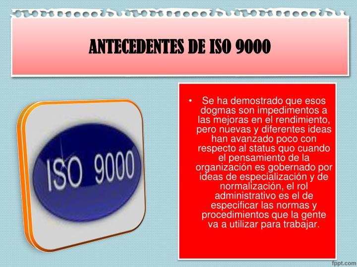 ANTECEDENTES DE ISO 9000