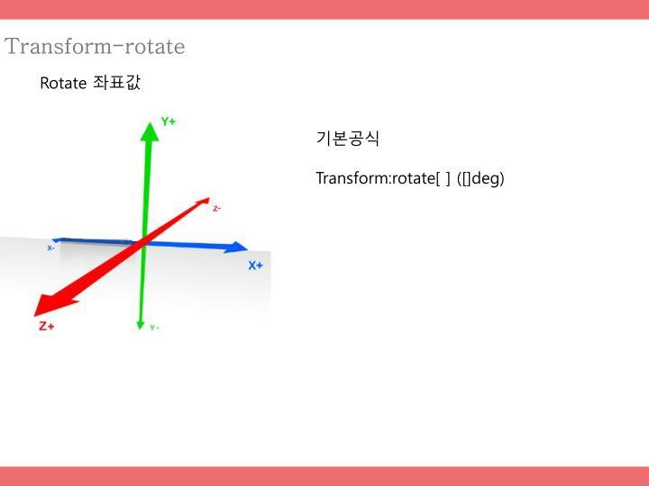 Transform-rotate