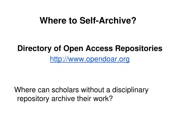 Where to Self-Archive?