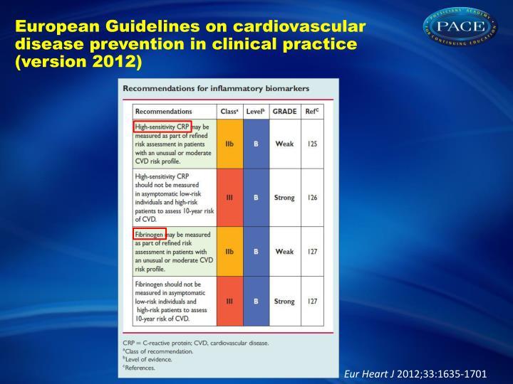 European Guidelines on cardiovascular disease