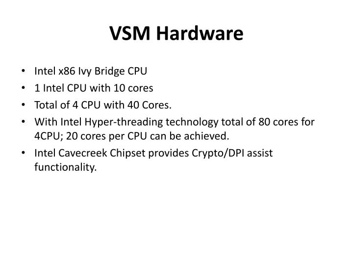 VSM Hardware
