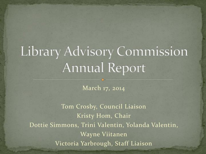 library advisory commission annual report n.