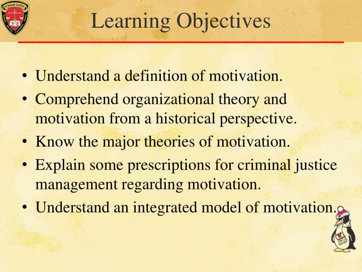 organizational and employee motivation theories applicable to criminal justice agencies Organizational behavior in criminal justice cja/510 january 10, 2011 brian robinson organizational behavior in a criminal justice agency is the way in which employees and their superiors interact amongst themselves and with one another both positively and negatively organizational behavior itself is the study of social conduct as it relates to .