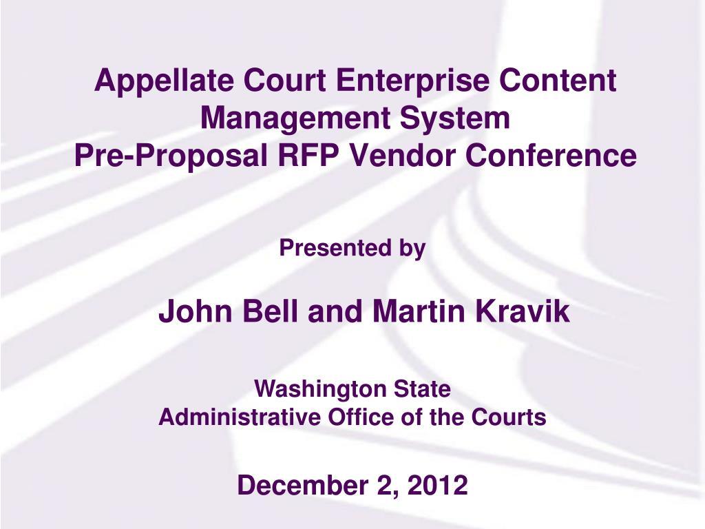 PPT - Appellate Court Enterprise Content Management System