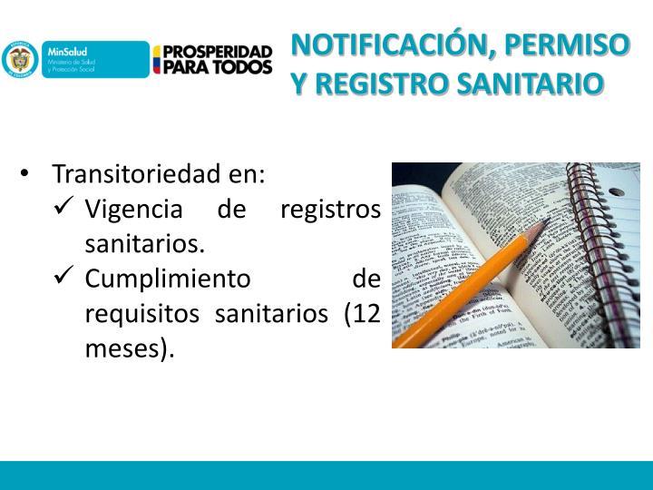 NOTIFICACIÓN, PERMISO Y REGISTRO SANITARIO