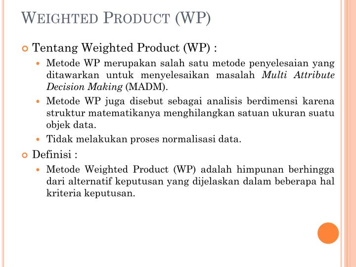 Weighted product wp