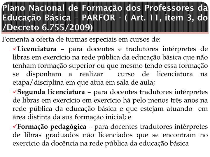 Plano Nacional de Formação dos Professores da Educação Básica – PARFOR -