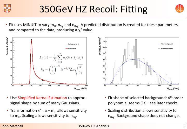 350GeV HZ Recoil: Fitting