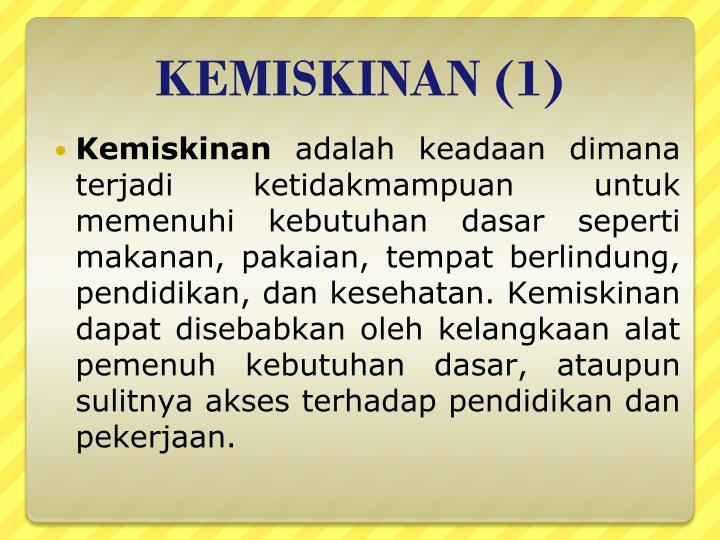 KEMISKINAN (1)