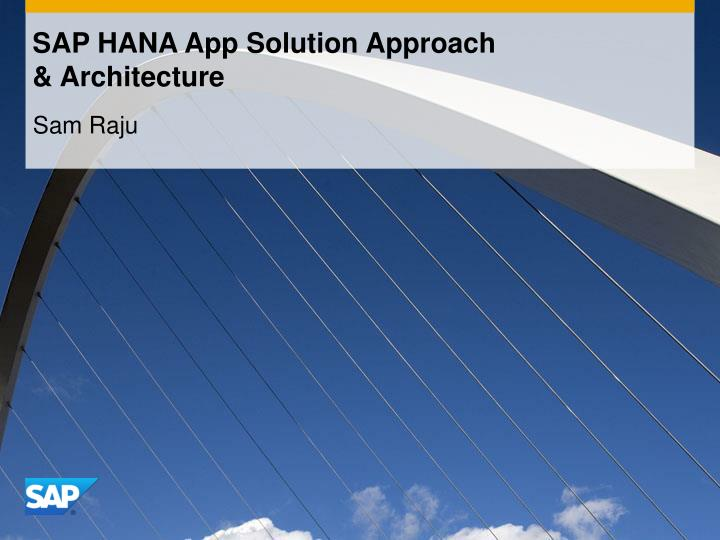 sap hana app solution approach architecture n.