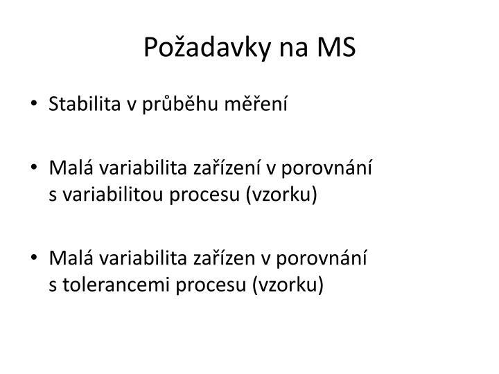 Požadavky na MS