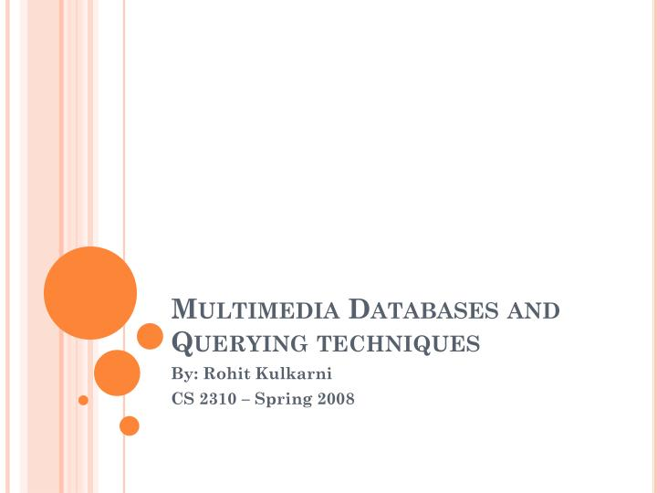 multimedia databases and querying techniques n.