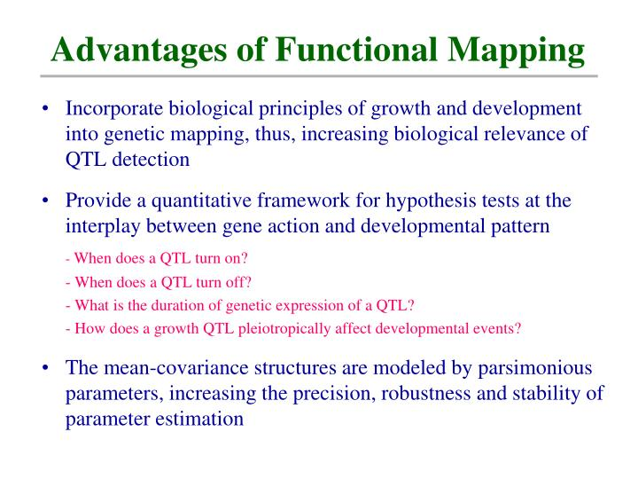 Advantages of Functional Mapping