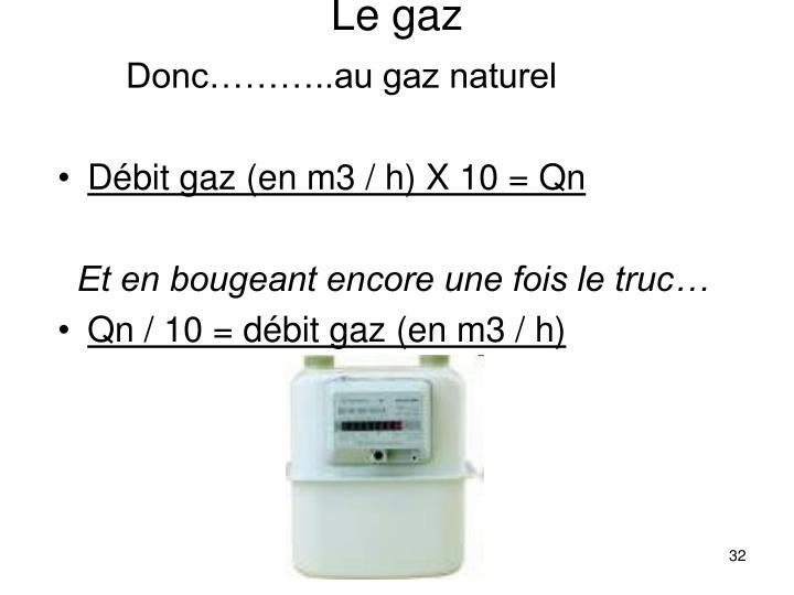 Le gaz