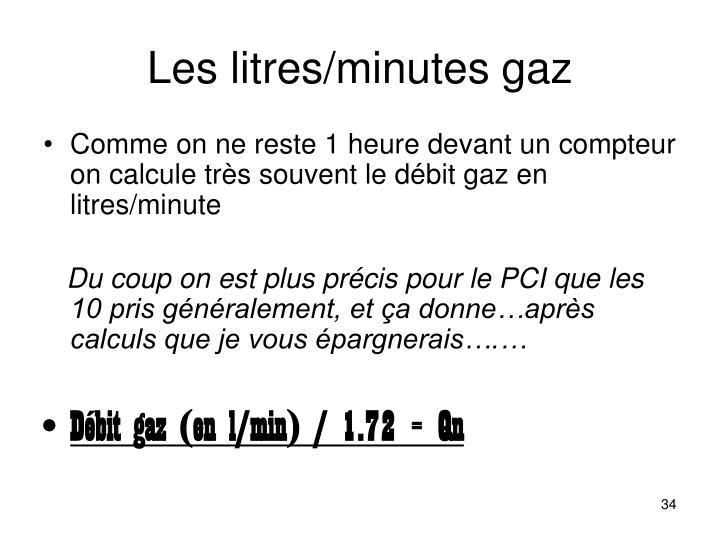 Les litres/minutes gaz