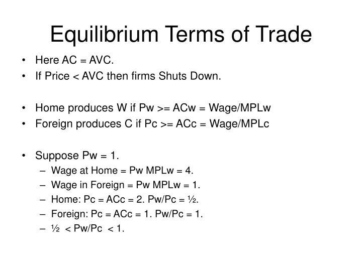 Equilibrium Terms of Trade