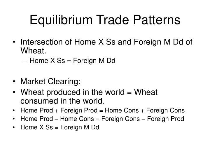 Equilibrium Trade Patterns