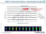 ase transverse lasing experimental results