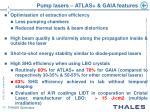 pump lasers atlas gaia features