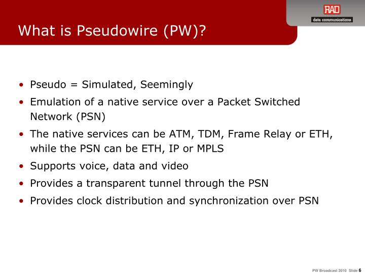 What is Pseudowire (PW)?